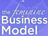The Feminine Business Model